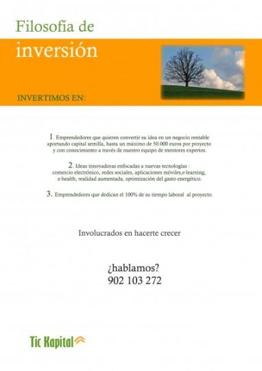 Dossier Tic Kapital, Filosofía de Inversión, ayuda a emprendedores, captación de clientes y emprendedores