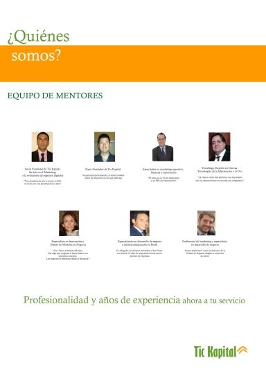 Dossier Tic Kapital, quienes somos, integrantes, equipo de mentores, confianza, servicio, emprende