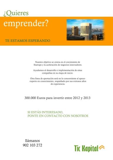 Dossier Tic Kapital, quieres emprender, objetivos, emprendedores, innovación, idea, tecnología